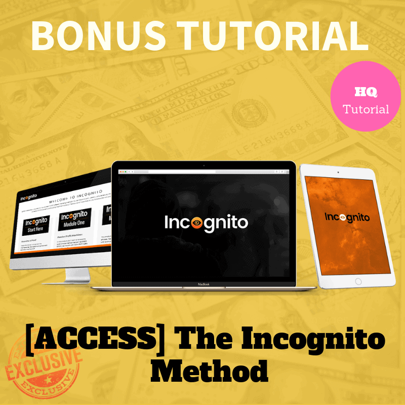 The Incognito Method bonus for orange builder